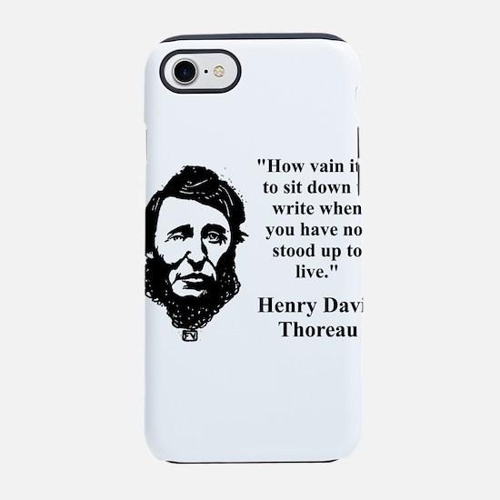 How Vain It Is - Thoreau iPhone 7 Tough Case