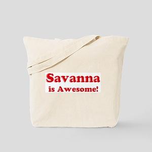 Savanna is Awesome Tote Bag