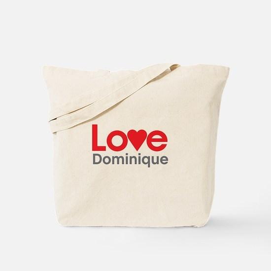 I Love Dominique Tote Bag