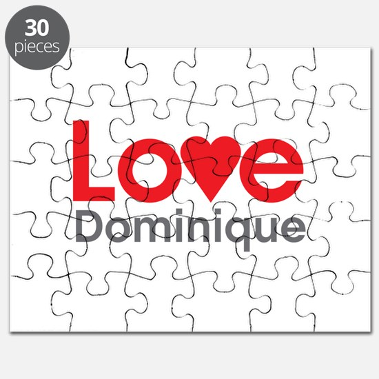 I Love Dominique Puzzle