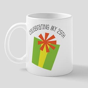 Celebrating My 29th Birthday Mug