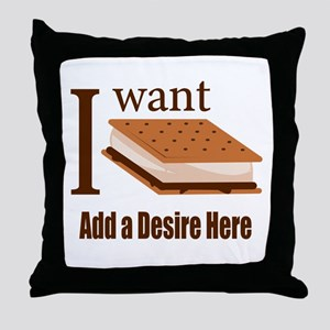 I Want Smore Add Text Throw Pillow
