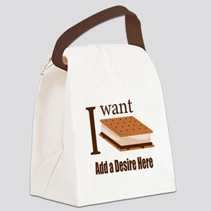 I Want Smore Add Text Canvas Lunch Bag
