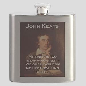 My Spirit Is Too Weak - John Keats Flask