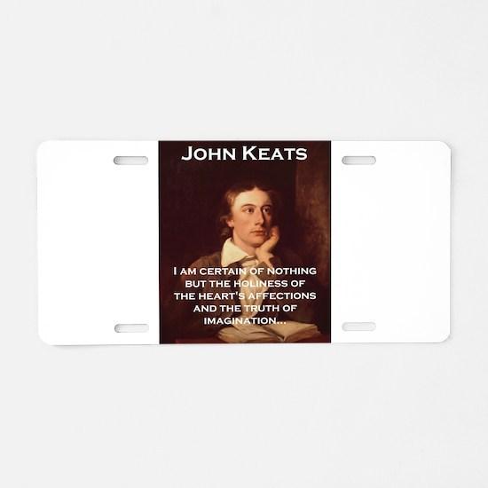 I Am Certain Of Nothing - John Keats Aluminum Lice