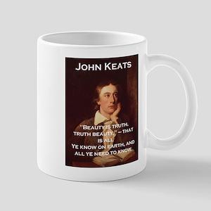 Beauty Is Truth - John Keats 11 oz Ceramic Mug