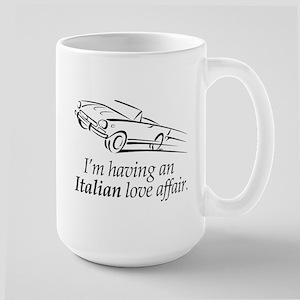 I'm having an Italian Love Affair Large Mug