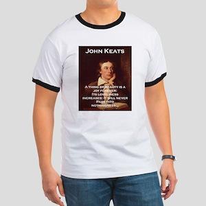 A Thing Of Beauty - John Keats Ringer T