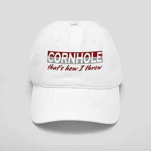 Cornhole, that's how I throw Cap