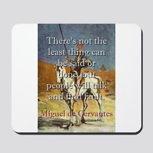 There's Not The Least Thing - Cervantes Mousep
