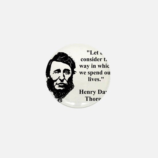 Let Us Consider The Way - Thoreau Mini Button