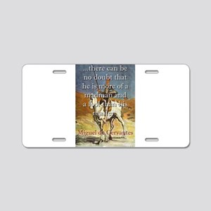 There Can Be No Doubt - Cervantes Aluminum License
