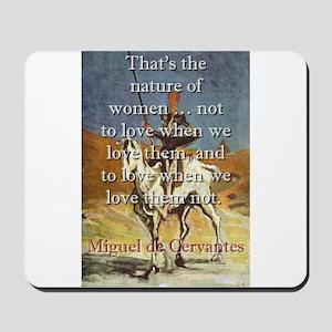 That's The Nature Of Women - Cervantes Mousepa