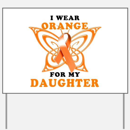 I Wear Orange for my Daughter Yard Sign