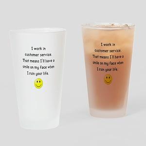 Customer Service Joke Drinking Glass