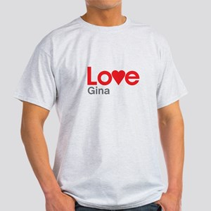 I Love Gina T-Shirt