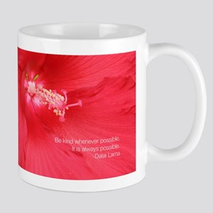 Dalai Lama Quote: Be kind. Mug