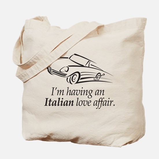 I'm having an Italian Love Affair Tote Bag