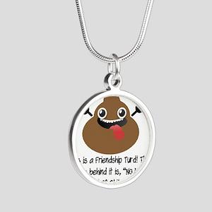 Friendship Turd Silver Round Necklace