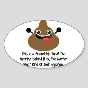 Friendship Turd Sticker