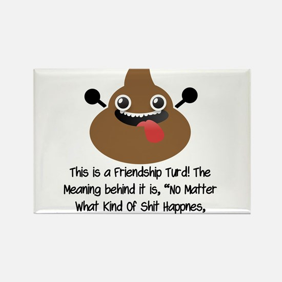Friendship Turd Rectangle Magnet