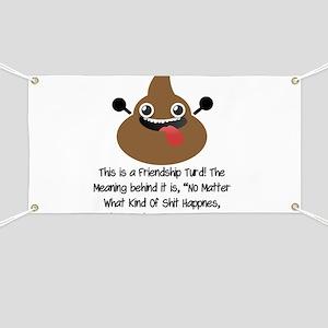 Friendship Turd Banner