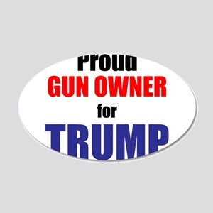 Proud Gun Owner for TRUMP 20x12 Oval Wall Decal