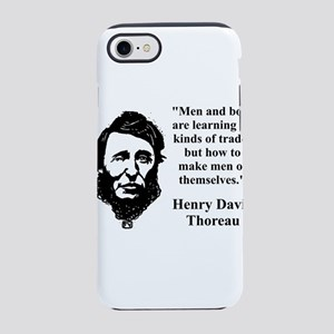 Men And Boys Are Learning - Thoreau iPhone 7 Tough