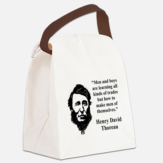 Men And Boys Are Learning - Thoreau Canvas Lunch B