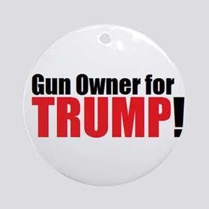 Gun Owner for TRUMP! Round Ornament
