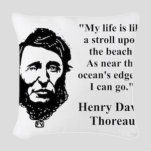 My Life Is Like A Stroll - Thoreau Woven Throw Pil