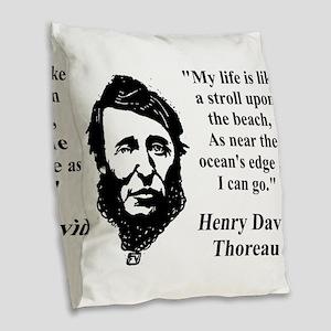 My Life Is Like A Stroll - Thoreau Burlap Throw Pi