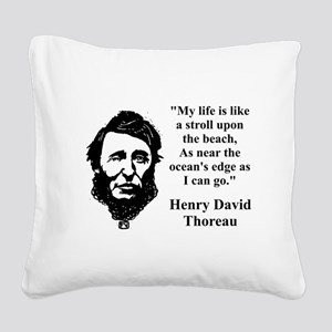 My Life Is Like A Stroll - Thoreau Square Canvas P