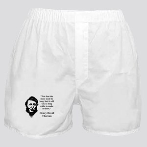 Not That The Story Need Be Long - Thoreau Boxer Sh