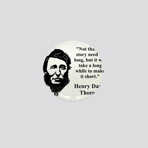 Not That The Story Need Be Long - Thoreau Mini But