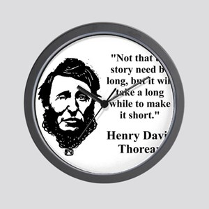 Not That The Story Need Be Long - Thoreau Wall Clo