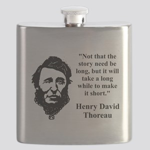 Not That The Story Need Be Long - Thoreau Flask