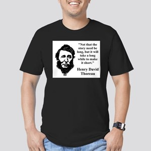 Not That The Story Need Be Long - Thoreau T-Shirt
