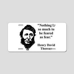 Nothing Is So Much - Thoreau Aluminum License Plat