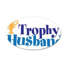 Trophy Husband Funny Valentine Wall Decal