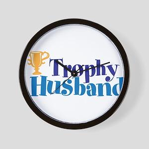 Trophy Husband Funny Valentine Wall Clock
