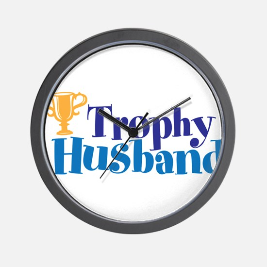 Trophy Husband Funny Valentine Wall Clock