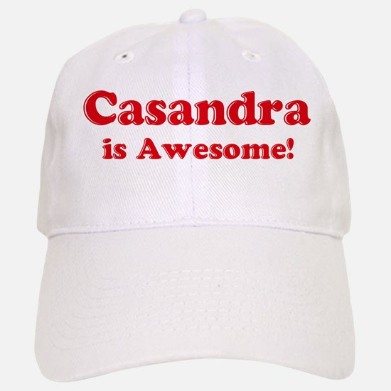Casandra is Awesome Baseball Baseball Cap