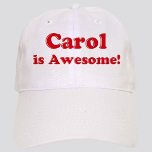 Carol is Awesome Cap
