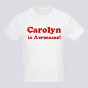Carolyn is Awesome Kids T-Shirt