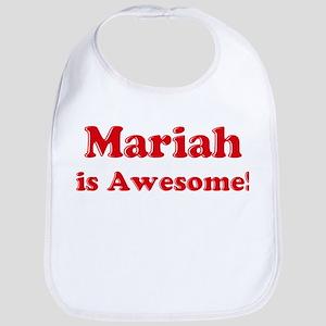Mariah is Awesome Bib