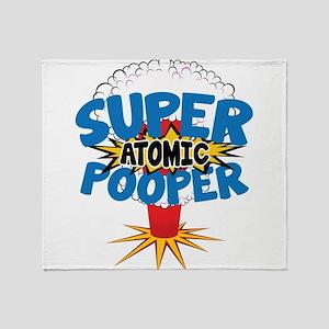 SUPER ATOMIC POOPER Throw Blanket