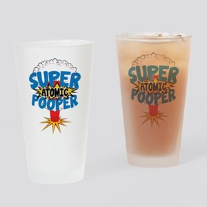 SUPER ATOMIC POOPER Drinking Glass