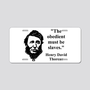 The Obedient Must Be Slaves - Thoreau Aluminum Lic