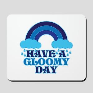 Gloomy Day Mousepad